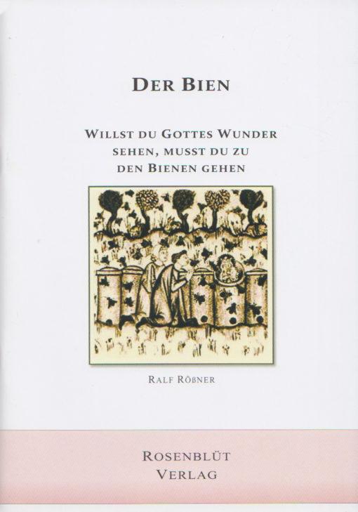 Buch-Cover: DER BIEN - DAS ETWAS ANDERE BIENENBUCH, Autor: Ralf Rößner