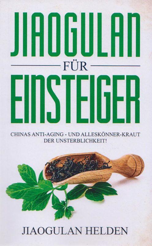 """Coverbild vom Buch """"Jiaogulan für Einsteiger"""""""