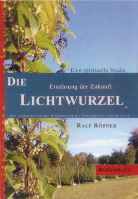 """Cover """"Die Lichtwurzel - Ernährung der Zukunft"""""""