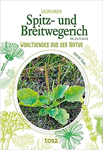 Spitzwegerich und Breitwegerich Bucheinband