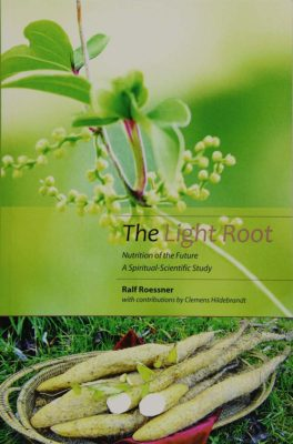 The Light Root - Nutrition of the Future - Ralf Roessner - Cover